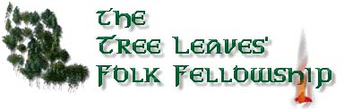 Tree Leaves Folk Fellowship