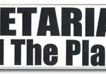 Bumper Sticker: Vegetarians Heal The Planet