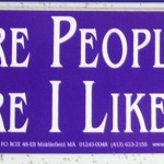 Bumper Sticker: The More People I Meet The More I Like My Dog