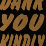 Bumper Sticker: Dank You Kindly