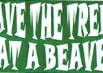 Bumper Sticker: Save the Trees Eat a Beaver