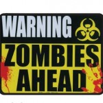 Warning Zombies Ahead Magnet 4″ X 5″