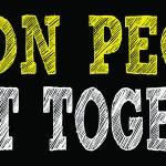Bumper Sticker: Come On People Lets Get Together