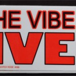Bumper Sticker: Keep The Vibe Alive