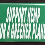 Bumper Sticker: Support Hemp for a Greener Planet
