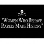 Magnet: Women Who Behave Rarely Make History 3″x2″