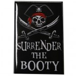 Magnet: Surrender the Booty 3″x2″